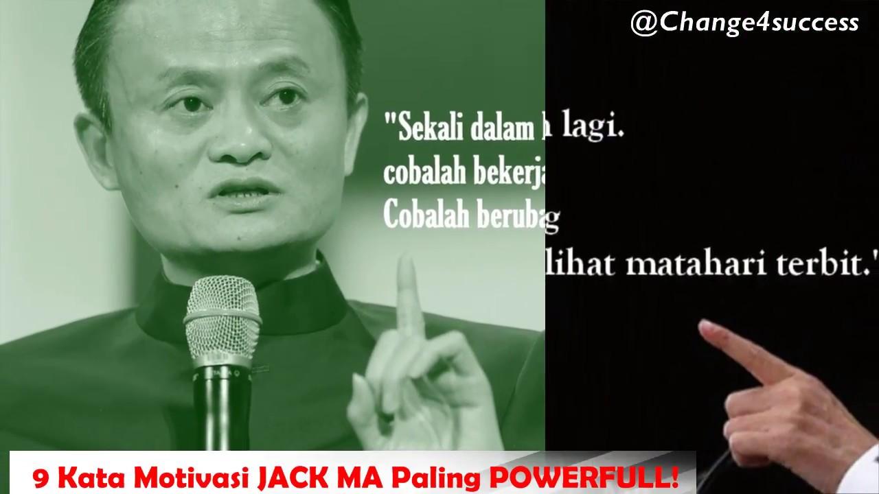 Baru 9 Kata Motivasi Jack Ma Paling Powerfull 2018 Youtube