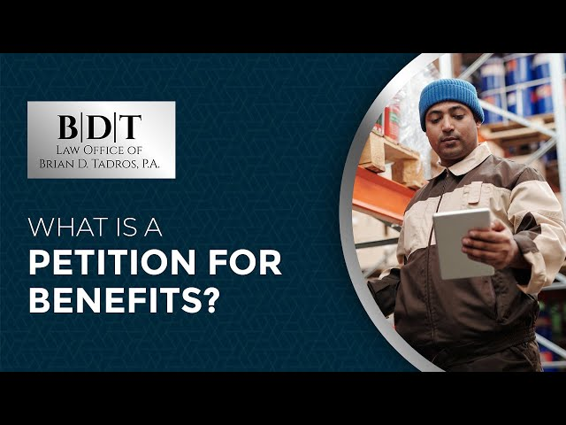 What Is A Petition For Benefits?