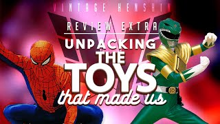 Review Extra | Unpacking The Toys That Made Us