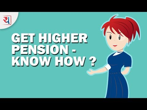 How to Get Higher Pension | Increase your Pension | EPF Basics | Retirement Planning