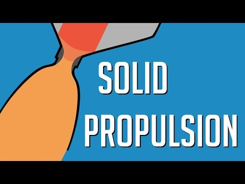 Rocket Science E06: Solid Propulsion