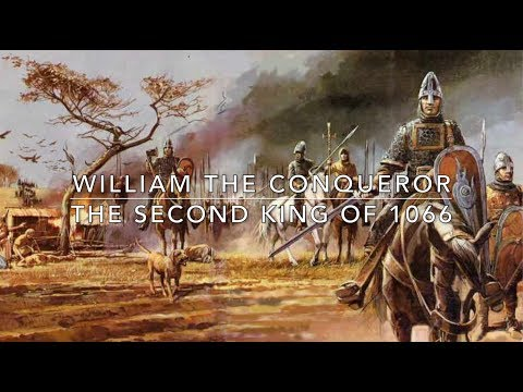 William the Conqueror: The Second King of 1066