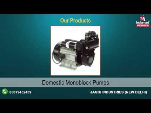 Electrical Motors & Pumps by Jaggi Industries, New Delhi