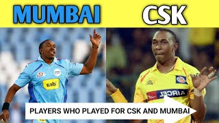 12 Players who Played for Both Chennai Super Kings and Mumbai Indians