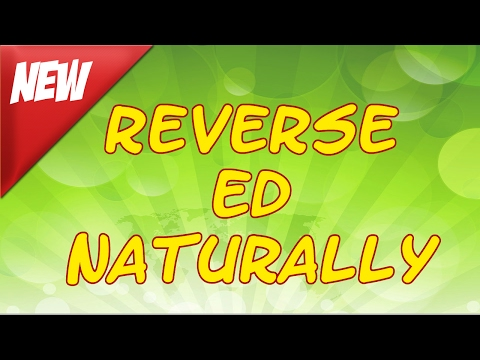 Reverse Erectile Dysfunction ED Impotence Naturally New York NY from YouTube · Duration:  5 minutes 15 seconds