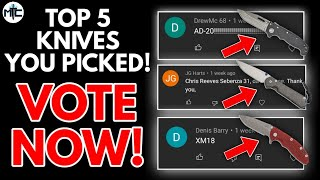 The TOP 5 Knives YOU Picked!