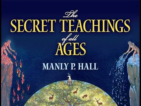 THE SECRET TEACHINGS OF ALL AGES  by Manly P. Hall FULL AUDIOBOOK Audio Book