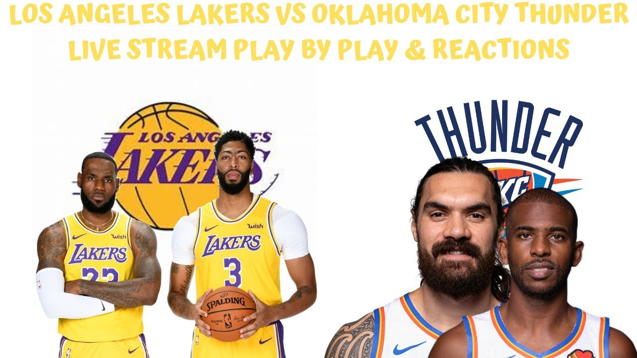 Los Angeles Lakers VS. Oklahoma City Thunder Live Stream Play By Play &  Reactions - YouTube