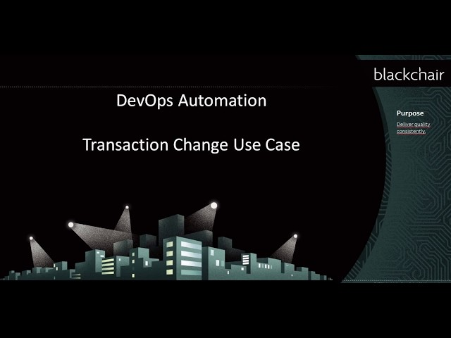 DevOps Automation Transaction Changes Use Case