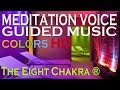The Best Guided English Meditation | The Eight Chakra ® | HD AUDIO