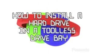 How to install an HDD to a toolless drive tray