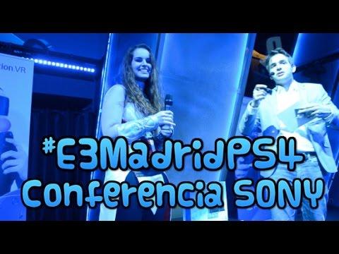 REACCIÓN CONFERENCIA SONY. #E3MADRIDPS4