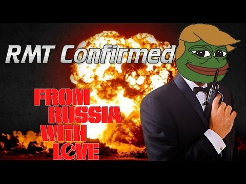 RMT Confirmed ➥ From Russia With Love