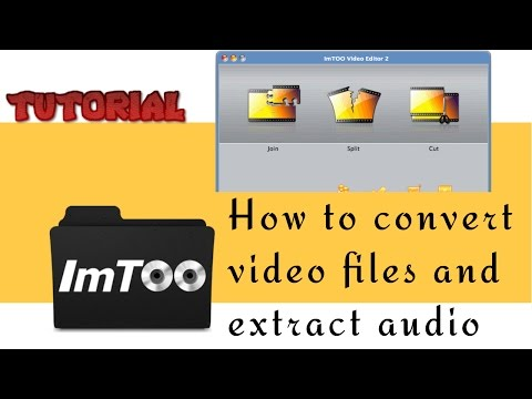 How to convert video files and extract audio from video with Imtoo - video tutorial by TechyV