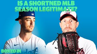 Is A Shortened Mlb Season Even Legitimate? || Boxed In #stayhome