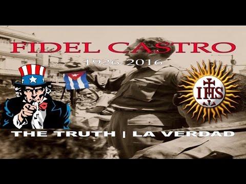 The Truth/La Verdad De FIDEL CASTRO (Documentary) 2016