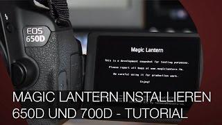 MAGIC LANTERN auf 650D und 700D installieren - DEUTSCH