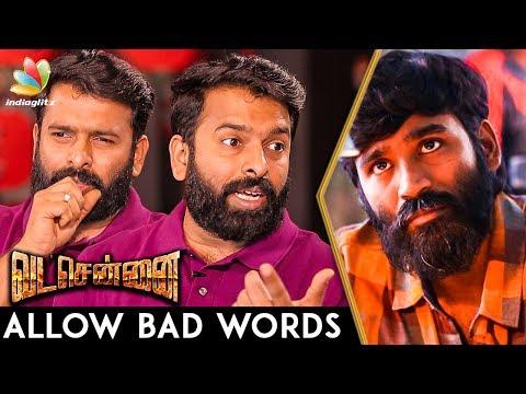 No Need to Remove Bad Words in Vada Chennai : Santhosh Narayanan Interview | Dhanush