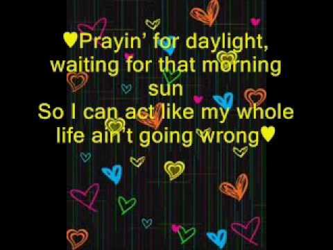 lyrics to prayin for daylight
