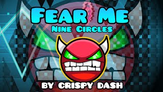 NINE CIRCLES CELESTE! Geometry Dash [1.9] (Demon) - FEAR ME by Crispy Dash