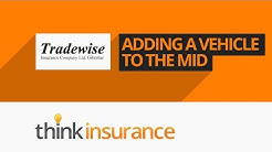 Tradewise Insurance MID -  How To Add Remove A Vehicle | Think Insurance