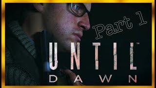 Until Dawn Pt.1 Gameplay: Who