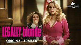 Legally Blonde | Original Trailer [HD] | Coolidge Corner Theatre