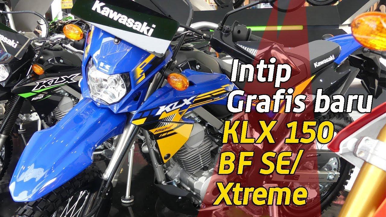 Vlog Grafis Baru Kawasaki Klx 150 Bf Se Dan Bf Se Xtreme My 2018