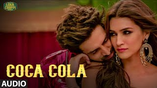 COCA COLA Audio Song | Luka Chuppi |Kartik A, Kriti S |Tanishk B Neha Kakkar Tony Kakkar Young Desi.mp3