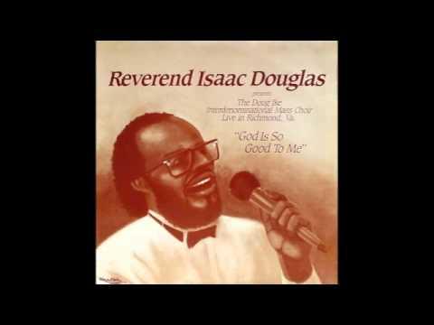 Jesus Just Keeps Lifting Me Up-Isaac Douglas