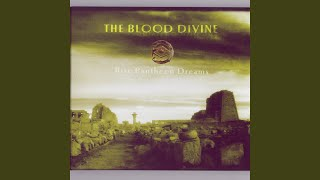 Watch Blood Divine Visions In Blue video