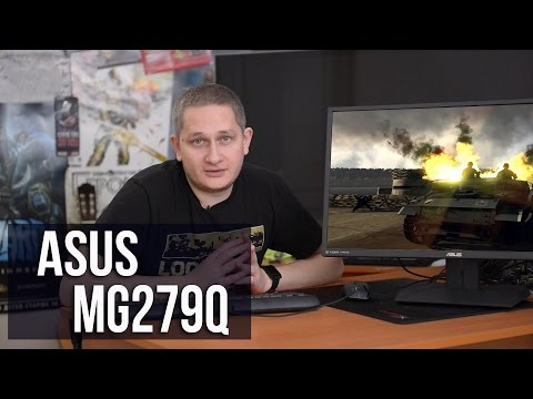 Asus MG279Q: обзор монитора