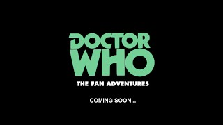 Doctor Who: The Fan Adventures - The Third Doctor - Teaser
