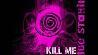Kill Me Every Time (Hypnotic Mix) by Blue Stahli