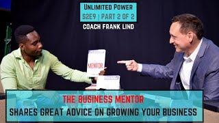 Advice for Small Business Owners by Coach Frank Lind | UP S2E9 Part 2