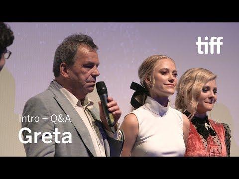 GRETA Cast and Crew Q&A | TIFF 2018