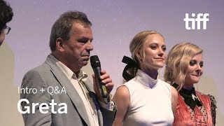 GRETA Cast And Crew Q&A | TIFF 2018