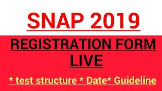 SNAP- 2019 || REGISTRATION FORM IS LIVE || ALL IMPORTANT INFORMATION