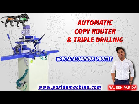 UPVC Lock Hole Or Copy Router & Tripple Drilling Machine Indian Manufactured (+91-7065500903)