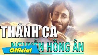 Có Biết Bao Điều - Thánh Ca Nguyễn Hồng Ân   Thánh Ca Nguyễn Hồng Ân 2016   Bài Ca Về Chúa