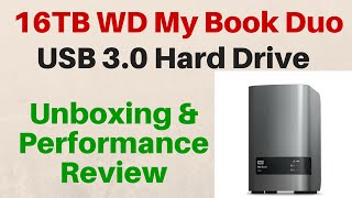 Western Digital - My Book Duo 16TB - Review & Performance