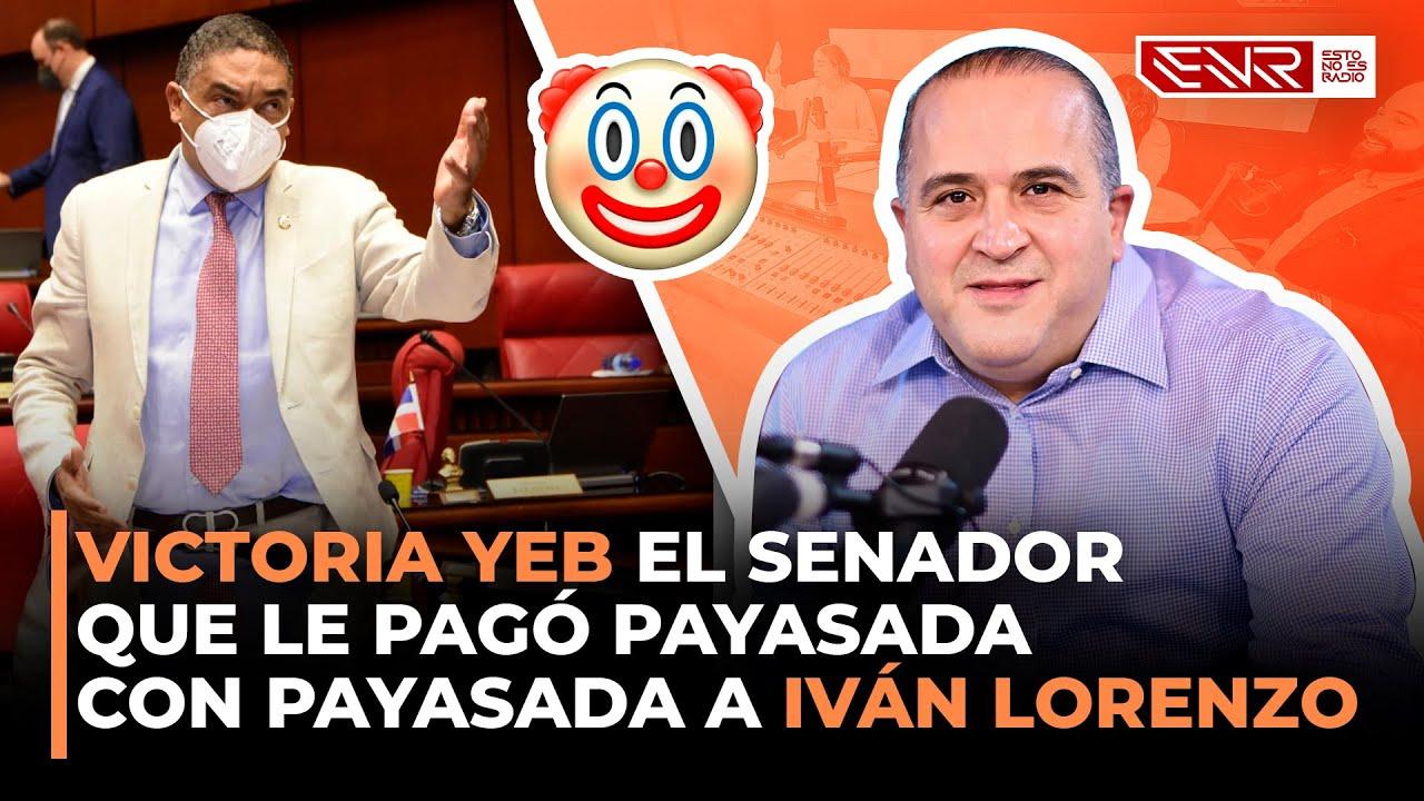 EL SENADOR QUE LE PAGÓ PAYASADA CON PAYASADA A IVÁN LORENZO (ENTREVISTA A ALEXIS VICTORIA YEB)