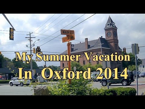 My Summer Vacation In Oxford 2014