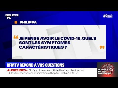 Je pense avoir le Covid-19. Quels sont les symptômes caractéristiques ?