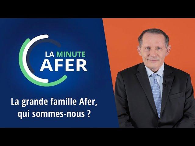 Gérard Bekerman : La grande famille Afer, qui sommes-nous ?