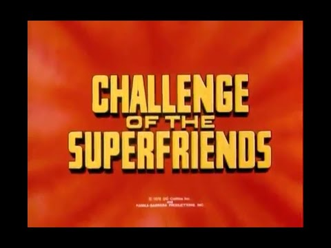 Challenge of the Superfriends Opening Credits and Theme Song