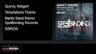 Quincy Weigert - Temptations Theme (Martin Sand Remix)
