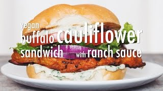 VEGAN BUFFALO CAULIFLOWER SANDWICH WITH RANCH SAUCE | hot for food