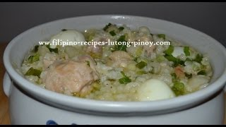 Recipe | Chicken and Rice Porridge Free Filipino Recipe Lutong Pinoy