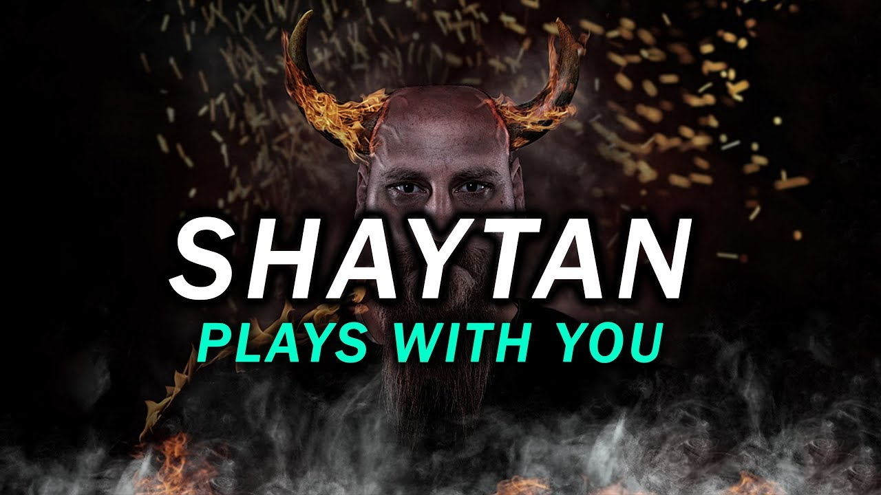 THIS IS HOW SHAYTAN PLAYS WITH YOUR IMAAN